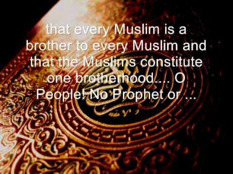 The Last Sermon of Prophet Muhammad Saw Watch Prophet Muhammad s Last