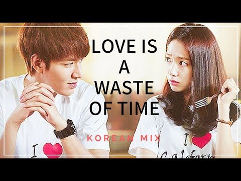 Love is a Waste of Time |Korean Mix| THE HEIRS | Lee Min Ho and Park Shin Hye| Kim Tan and Eun Sang