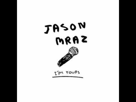 Jason Mraz - I'm Yours Feat. Lil' Wayne & Jah Cure