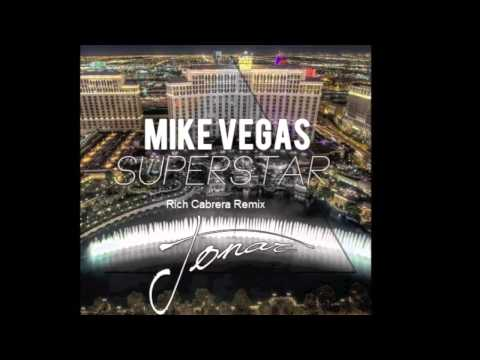 Mike Vegas - Superstar (Rich Cabrera Remix)