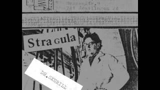 Stragula - Dr. Skurill  ( 1983 German Minimal Electro / Experimental)