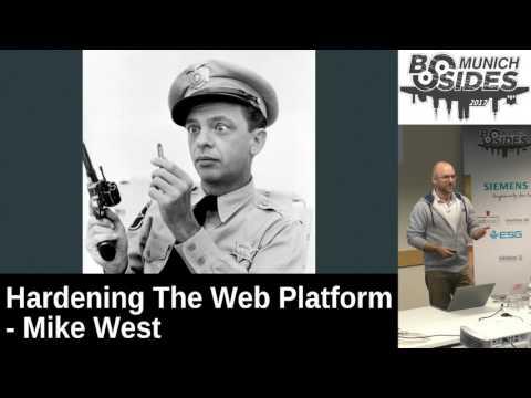Keynote: Hardening The Web Platform