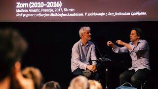 Naj se rola: Zorn (2010-2016): Mathieu Amalric