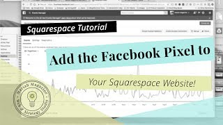 How to EASILY Add the Facebook Pixel into Squarespace (2018)