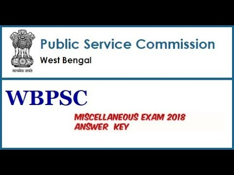 WBPSC Miscellaneous Services 2018 Answer Key 100% Correct