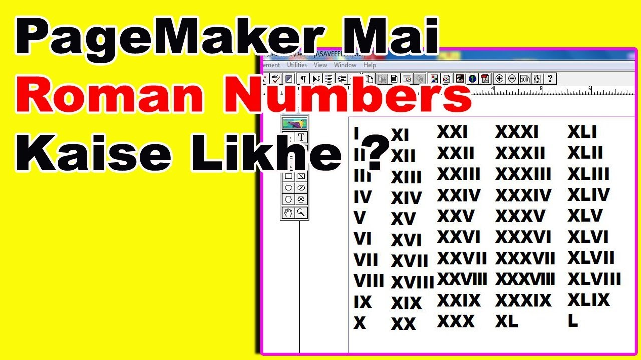 How To Type Roman Numbers From 1 to 50 in Pagemaker in Hindi