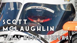 Scott McLaughlin IndyCar Test at Texas Motor Speedway