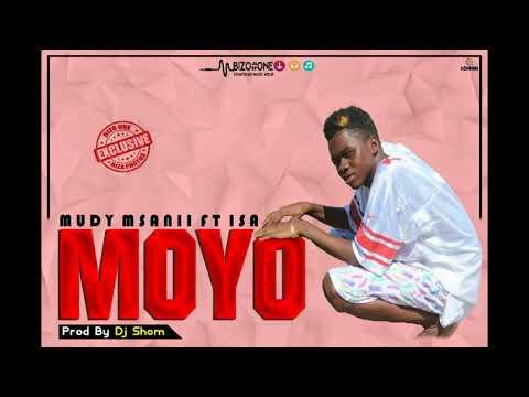 New  Audio  Mudy Msanii  Issa Msanii   Moyo  On Rai Tv