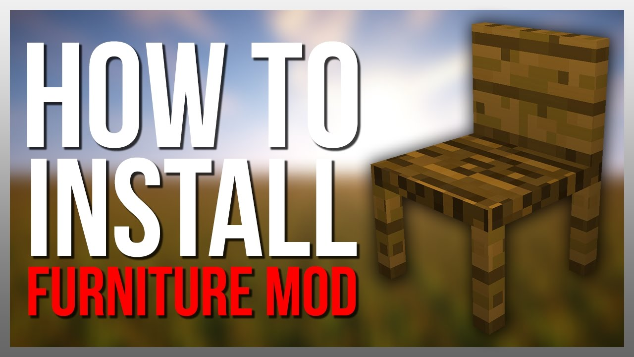 How To Install Mrcrayfish S Furniture Mod Youtube