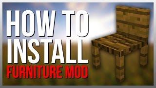 How to Install MrCrayfish's Furniture Mod!
