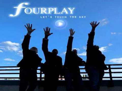 Fourplay ft. Anita Baker ~ You're My Thrill