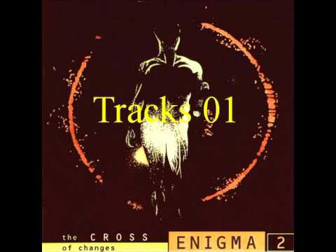 Enigma - The CROSS of Changes - Tracks 01.avi