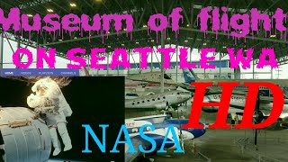 Museum of flight seattle Washington in Hd Quality.