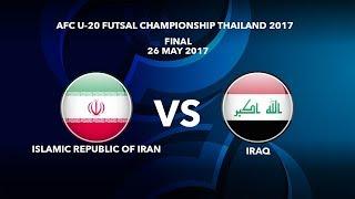 Trực tiếp Final Futsal Châu Á 2017: U20 Iran vs U20 Iraq