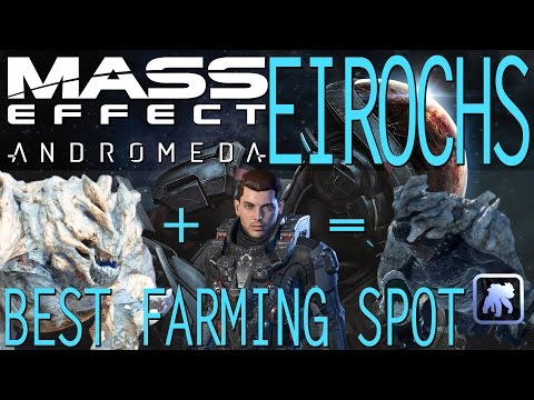 BEST EIROCH FLUID SAC FARMING SPOT IN MASS EFFECT ANDROMEDA