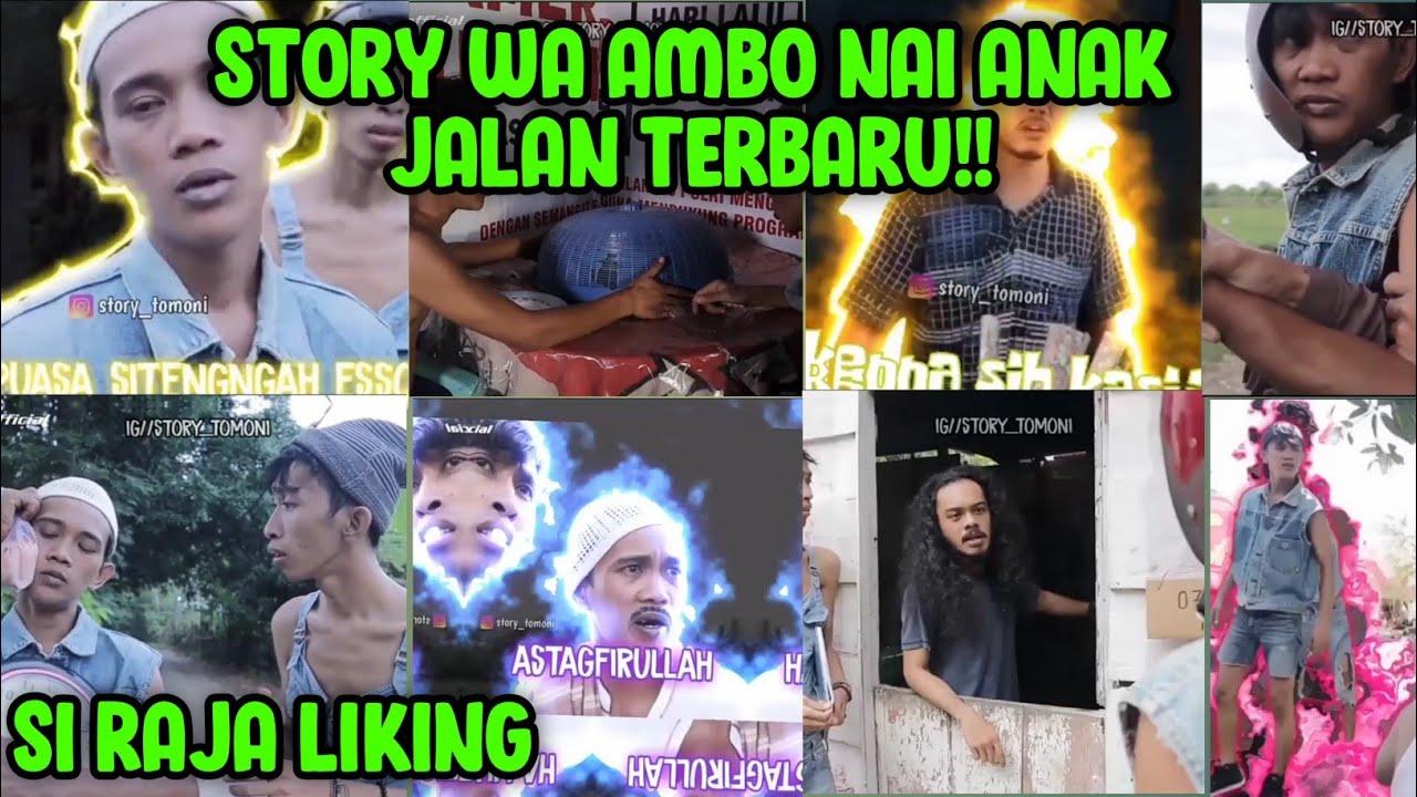 STORY WA AMBO NAI TERBARU, AMBO NAI SI RAJA LIKING!!