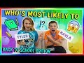 WHO'S MOST LIKELY TO? BACK TO SCHOOL EDITION   We Are The Davises