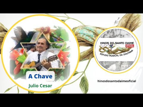 A Chave - Julio Cesar