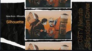 Kana Boon - Silhouette : Ost / Naruto Shipudden op16 ( No Copyright )