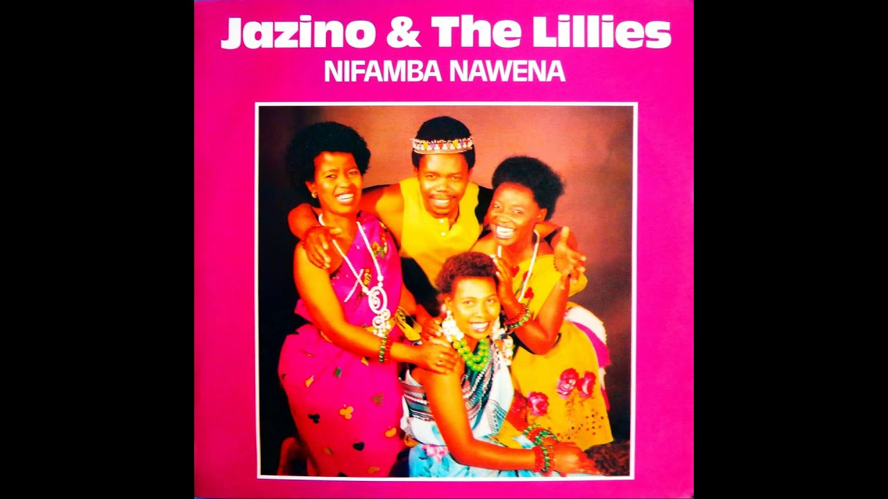 Jazino The Lillies Nifamba Nawena
