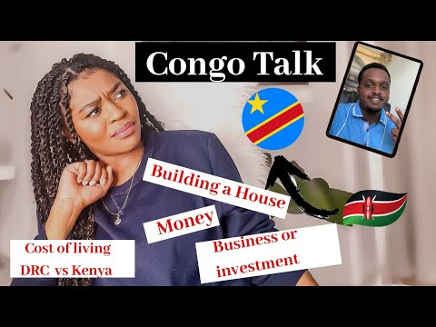 #Congo Talk pt2: How much you need to build a house in Congo,Investing and more| JessiLove