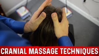 Cranial Massage Techniques: Very RELAXING!