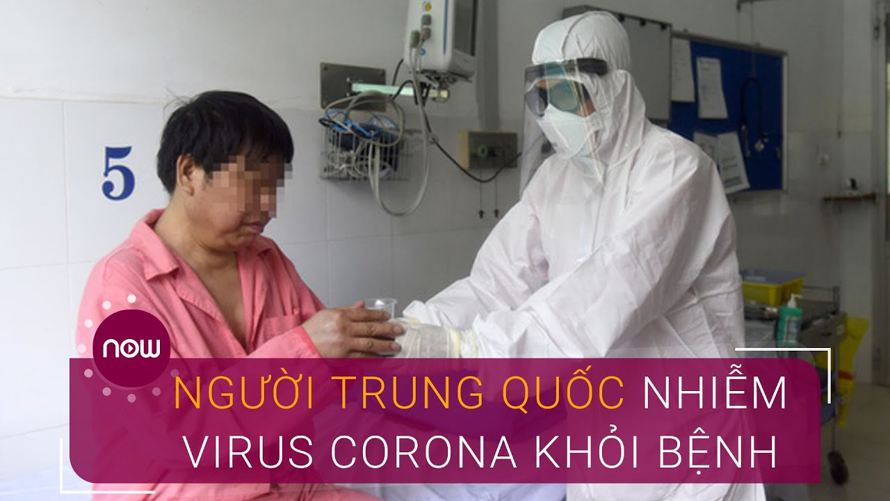 Người Trung Quốc nhiễm virus Corona đầu tiên ở Việt Nam khỏi bệnh   VTC Now