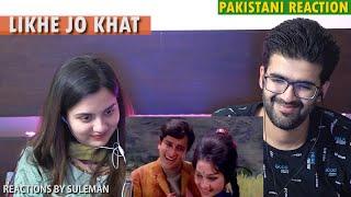 Pakistani Couple Reacts To Likhe Jo Khat Tujhe | Mohammad Rafi | Shashi Kapoor | Asha Parekh