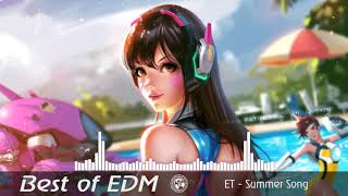 ET - Summer Song | Edm remix | Best gaming music [T NCS]