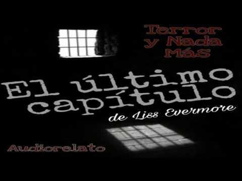 [AUDIOLIBROS] [NHF] [TyNM] Liss Evermore - El Último Capítulo