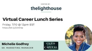 thelighthouse x Michelle Godfrey, Networking, Finding joy at work, and Navigating downsizes