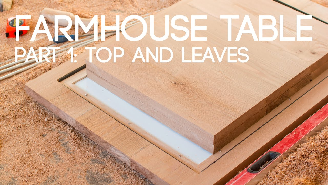 016 Extending Farmhouse Table Part 1   Top And Leaves   YouTube