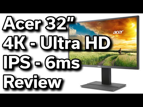 "Acer 32"" - 4K - Ultra HD - IPS Monitor - Unboxing & Review"