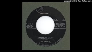 Del Vikings, The - Jitterbug Mary - 1957
