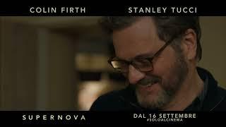 Supernova con Stanley Tucci e Colin Firth | Spot Una delicata storia d'amore HD
