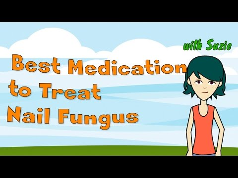 Best Medication to Treat Nail Fungus