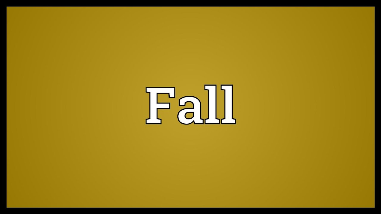 Fall Meaning