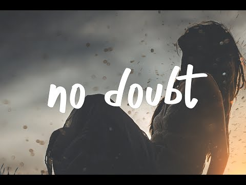 Rogers & Dean - No Doubt (Lyric Video)