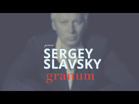 Sergey Slavsky | GRANUM | Contemporary Piano Music | Modern Composers | Pianistas Contemporaneos |