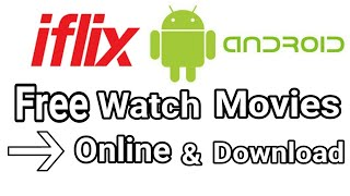 Gambar cover How to download iflix App free movies watch online