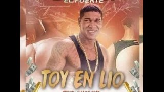 Omega El Fuerte – Toy en lio (NUEVO 2017)