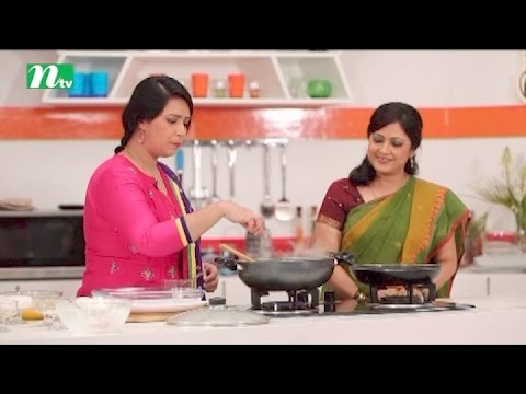 Today's Kitchen  (টুডে'স কিচেনে)  | Episode 52 | Food programme