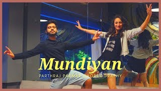 Mundiyan Dance Choreography by Parthraj Parmar | Baaghi 2 Movie