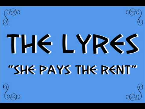 """The Lyres """"She Pays The Rent"""""""