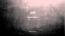 What does QM mean