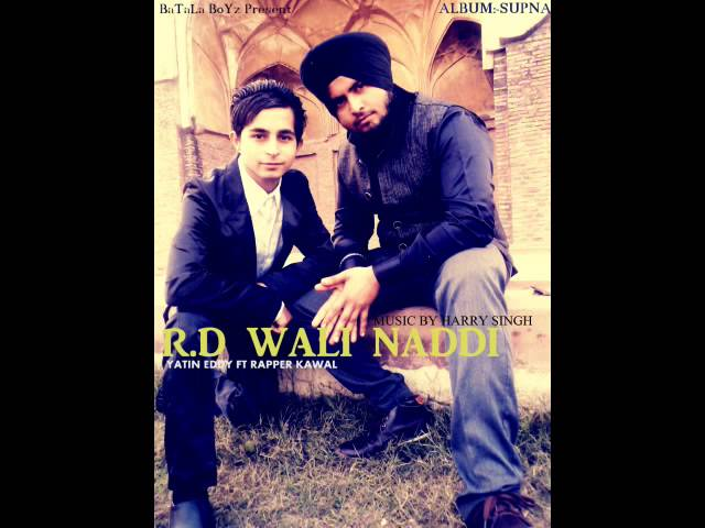 R.d Wali Naddi (BaTaLa BoYz) Yatin Eddy Ft Kawal King Travel Video