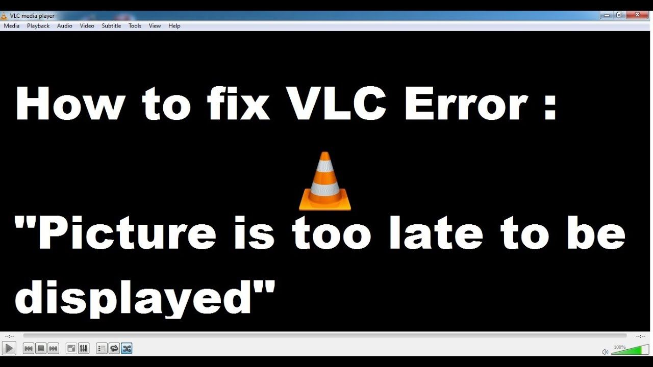 How to fix VLC Error :