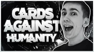 THIS WAS TOO MEAN! | Cards Against Humanity