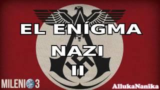 Milenio 3 - El enigma Nazi II: Claves Esotéricas del III Reich