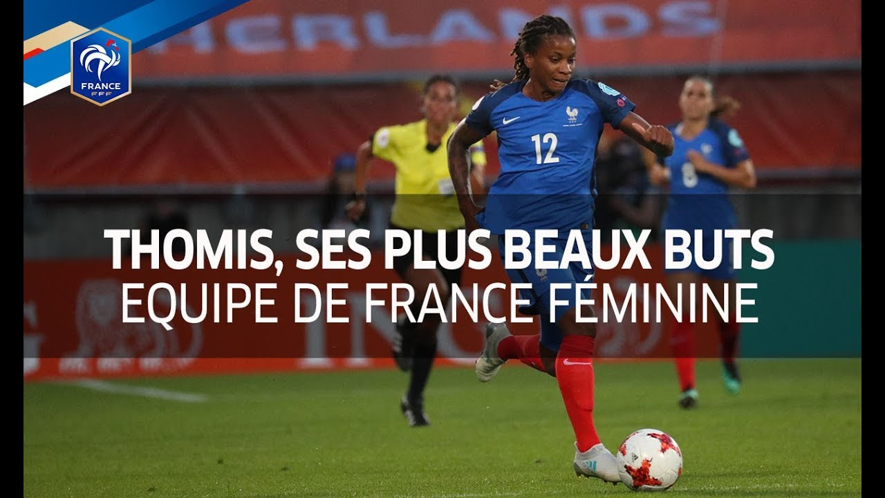 Elodie Thomis Ses Plus Beaux Buts En Equipe De France Youtube